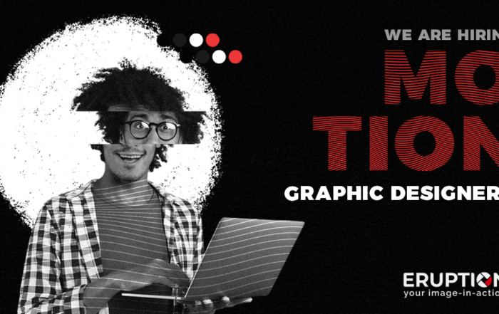 Eruption is recruiting motion graphics designers